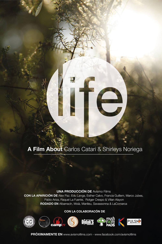 Life; Films sobre Shirleys Noriega y Carlos Catari